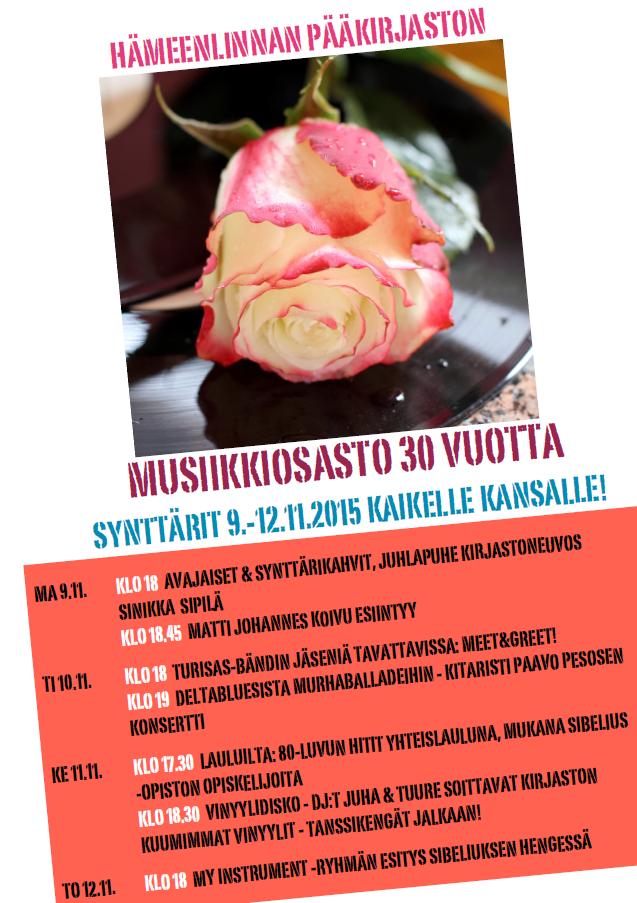 Hämeenlinnan pääkirjaston musiikkiosasto täyttää 30 vuotta. Synttäreitä vietetään marraskuun 9.–12. päivä 2015.