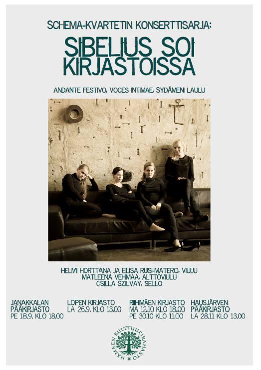 Schema-kvartetin konserttisarja tuo Jean Sibeliuksen musiikkia kirjastoihin. Sibelius soi kirjastoissa syksyllä 2015 neljällä eri paikkakunnalla.