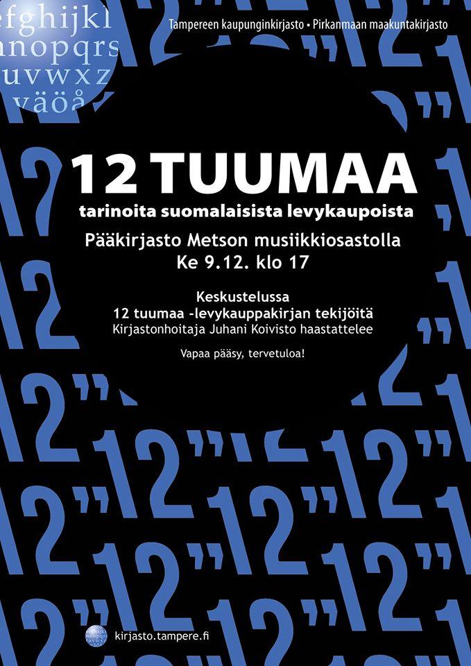 Tarinoita suomalaisista levykaupoista. Kirja 12 tuumaa aiheena Metson musiikkiosaston keskustelussa keskiviikkona 9.12. klo 17.