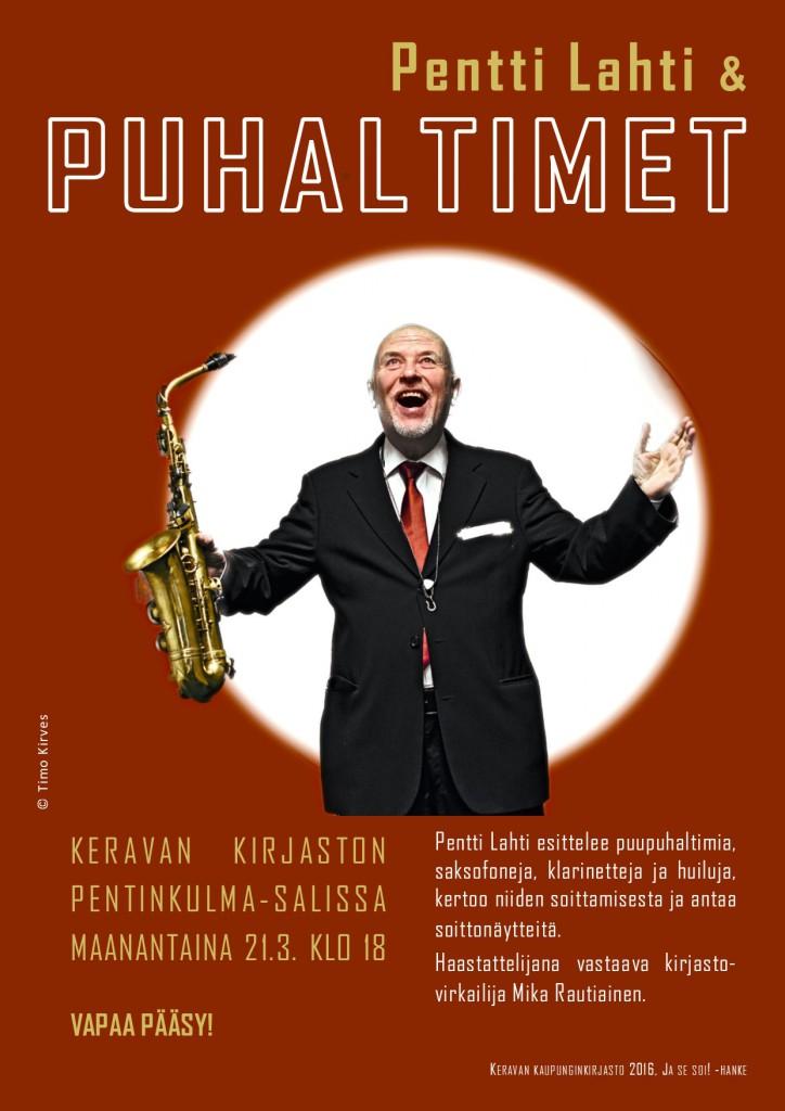 Pentti Lahti & puhaltimet Keravan kirjaston Pentinkulma-salissa 21.3. klo 18 alkaen. Lahtea haastattelee Mika Rautiainen.