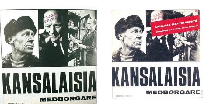 Eri esittäjien kokoelma-albumi Kansalaisia – medborgare julkaistiin Love Recordsin alamerkillä Eteenpäin! vuonna 1971. Levy sisältää musiikkia näytelmistä 'Tuhannen ja yhden yön tarinat' sekä 'Ellinoora ja kankaat'.