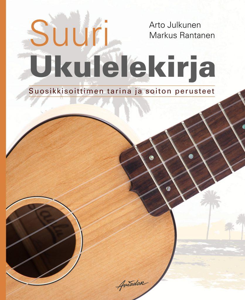 Suuri ukulelekirja on 360-sivuinen perusteos, joka sisältä soitonopetuksen lisäksi mini-instrumentin historiaa.