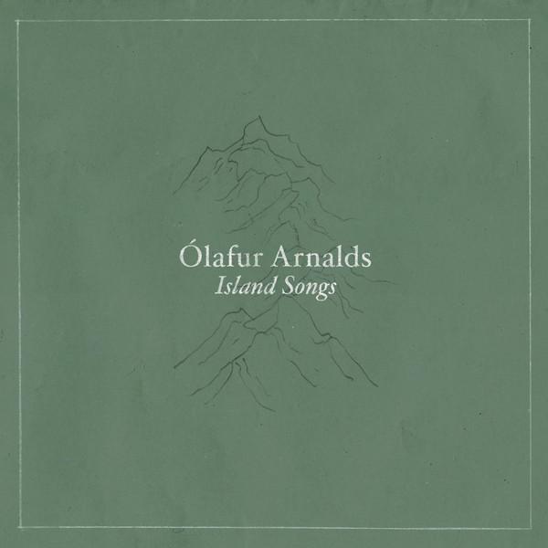 Ólafur Arnalds: Island Songs (2016).